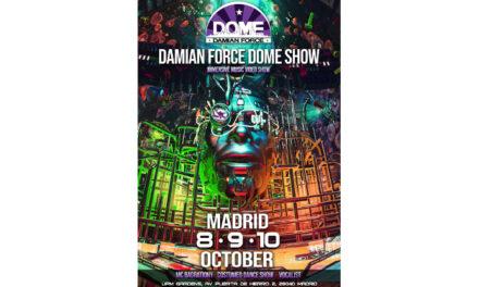 'Damian Force Dome Show' aterriza en España